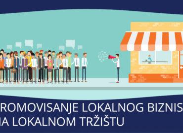 Promovisanje lokalnog biznisa na lokalnom trzistu